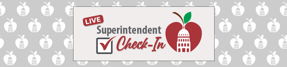 Superintendent Check-In