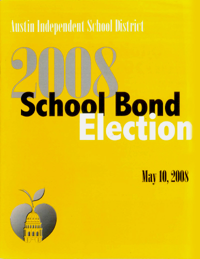 2008 Bond Election Guide