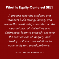 equity centered SEL definition from CASEL's transformative SEL